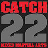 Catch 22 MMA