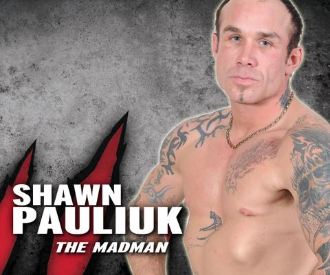 """Shawn """"The Madman"""" Pauliuk"""