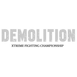 Demolition Fight Series