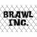 Brawl Inc.