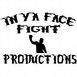 In Ya Face Fight Productions