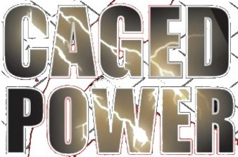 Caged Power