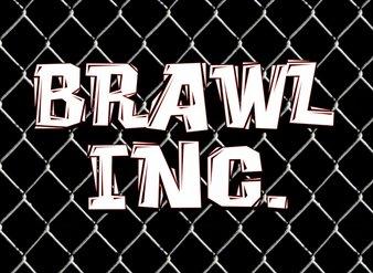 Brawl Inc.