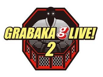 GRABAKA Live! 2