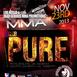 MMA at Club Pure