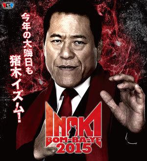 Inoki Bom-Ba-Ye 2015