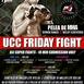 UCC Friday Fight