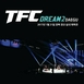 TFC DREAM 2