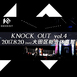 KNOCK OUT vol.4