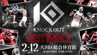 KNOCK OUT First Impact
