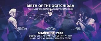 Birth of the Ogitchidaa