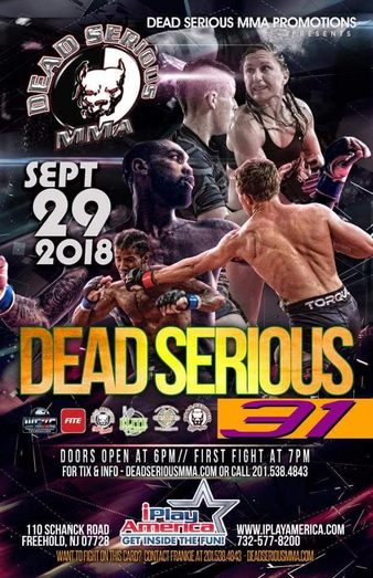 Dead Serious 31 | MMA Event | Tapology