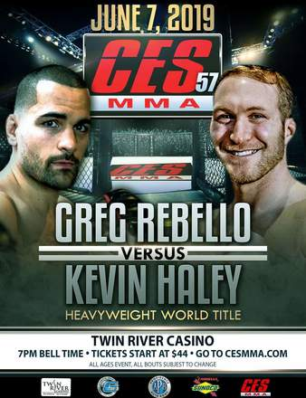 CES 57: Rebello vs  Haley | MMA Event | Tapology