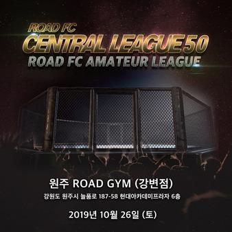 Road FC Central League 50