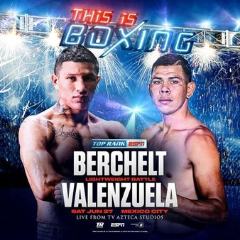 Berchelt vs. Valenzuela