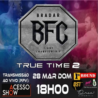 True Time: Bradar Fight 2 (Cancelled)