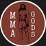 MMA GODS